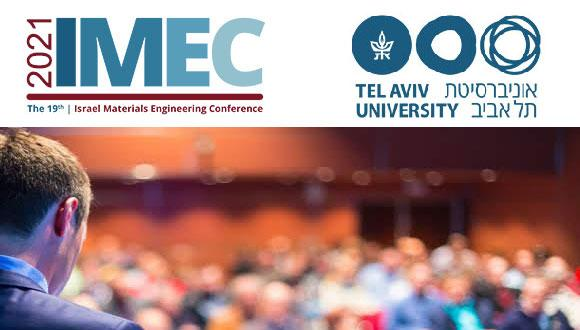 The 19th Israel Materials Engineering Conference